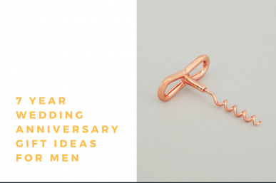 7 Year Wedding Anniversary Gift Ideas for Men