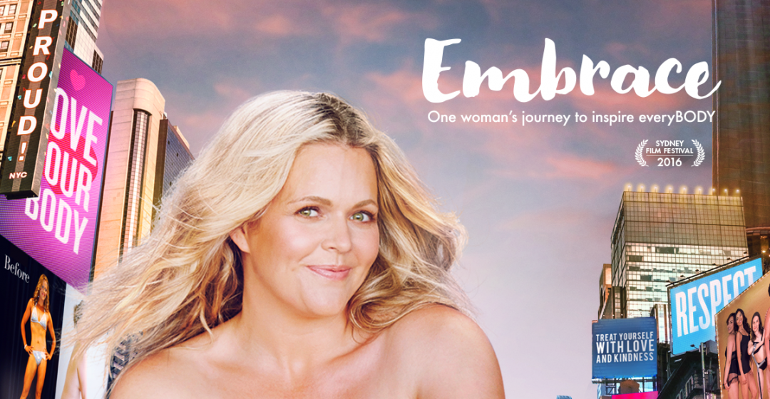 Embrace – One Woman's Journey to Inspire EveryBody